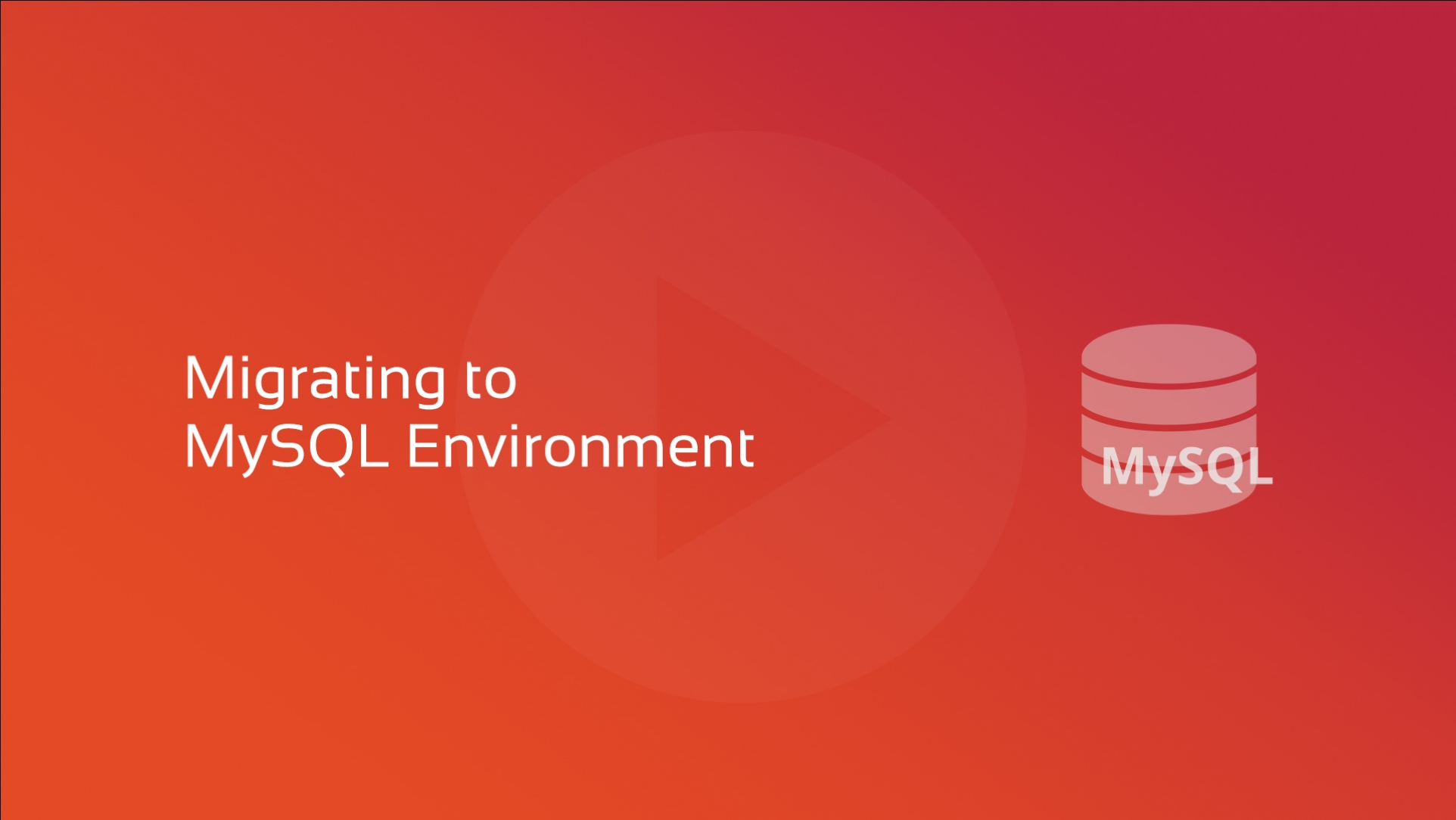 Migrating to MySQL Environment