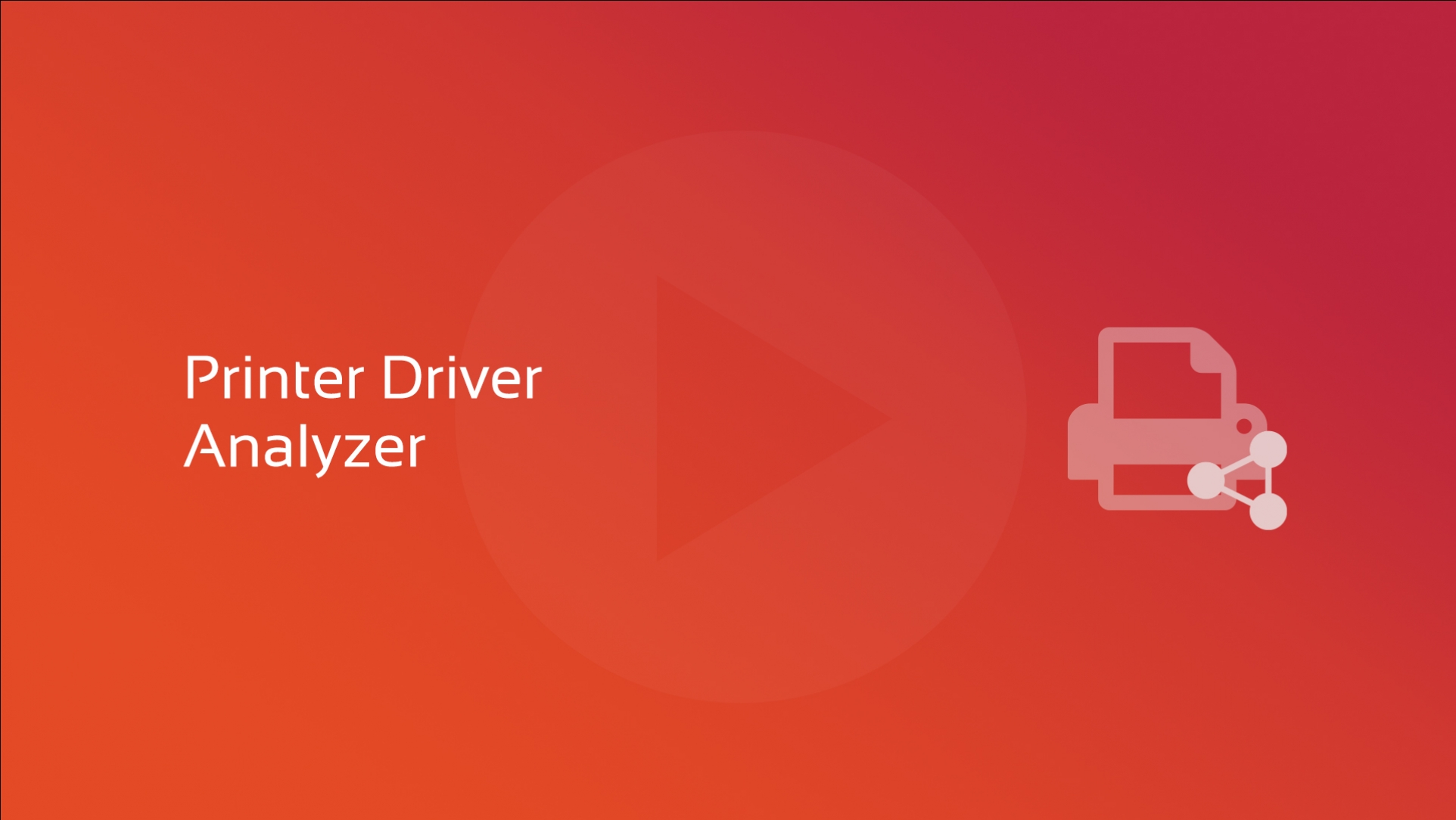 Printer Driver Analyzer