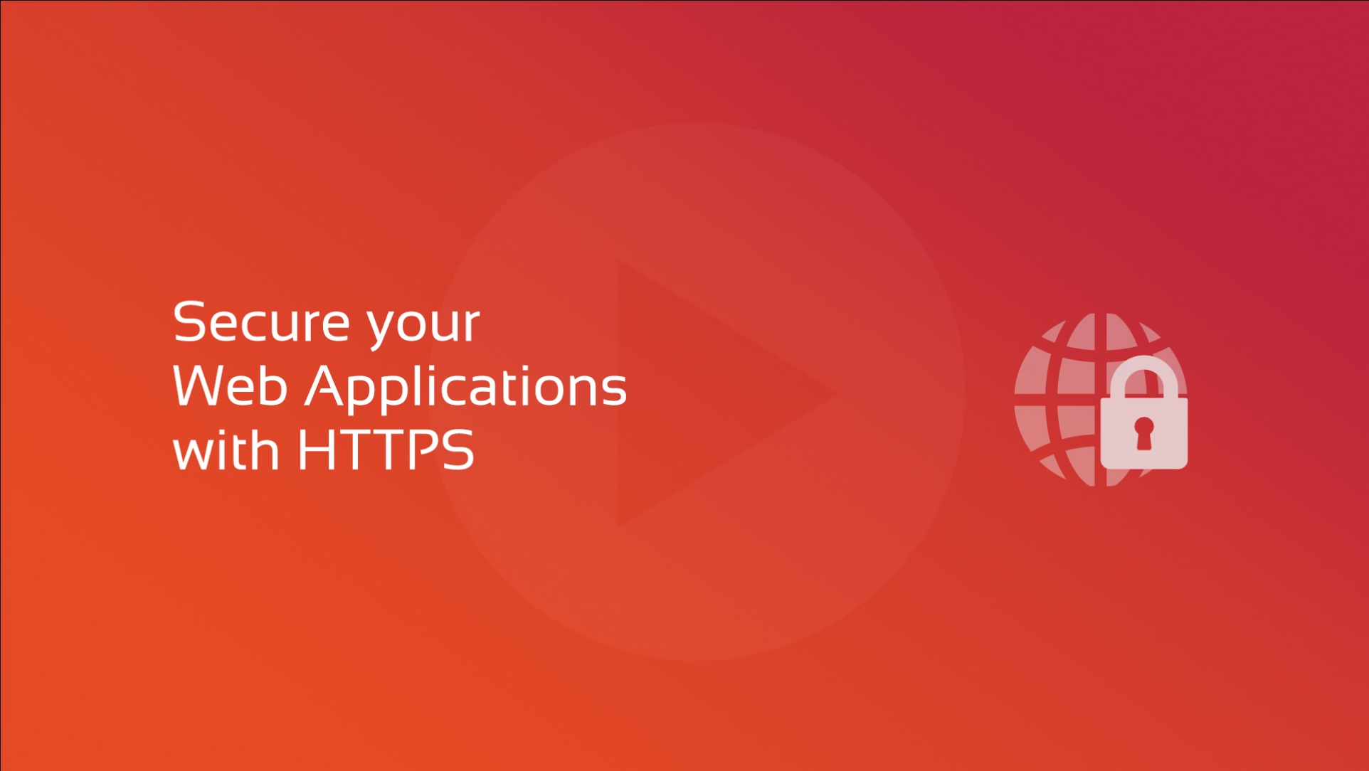 Secure your web applications with HTTPS
