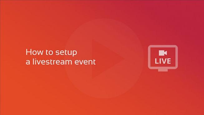 Video course: How to setup a livestream event