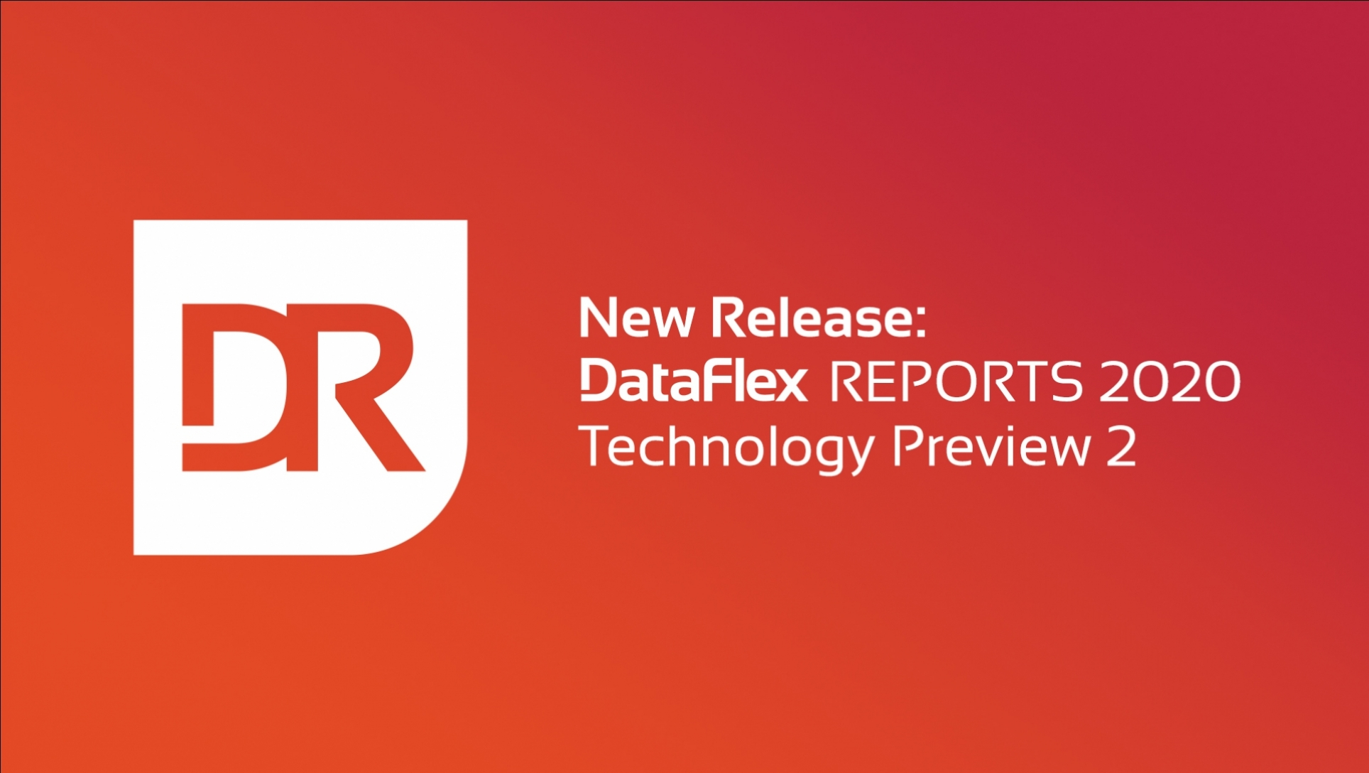 Technology Preview 2 of DataFlex Reports 2020