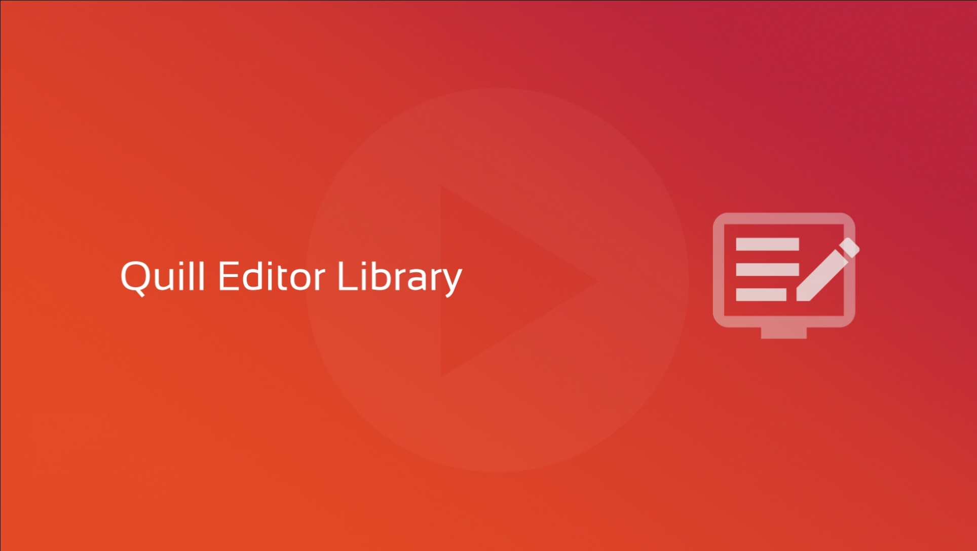 New video course: Quill Editor