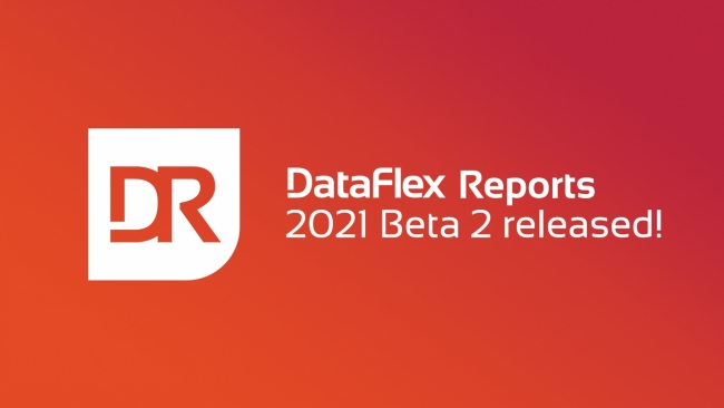 2021-01-27 dataflex reports beta 2