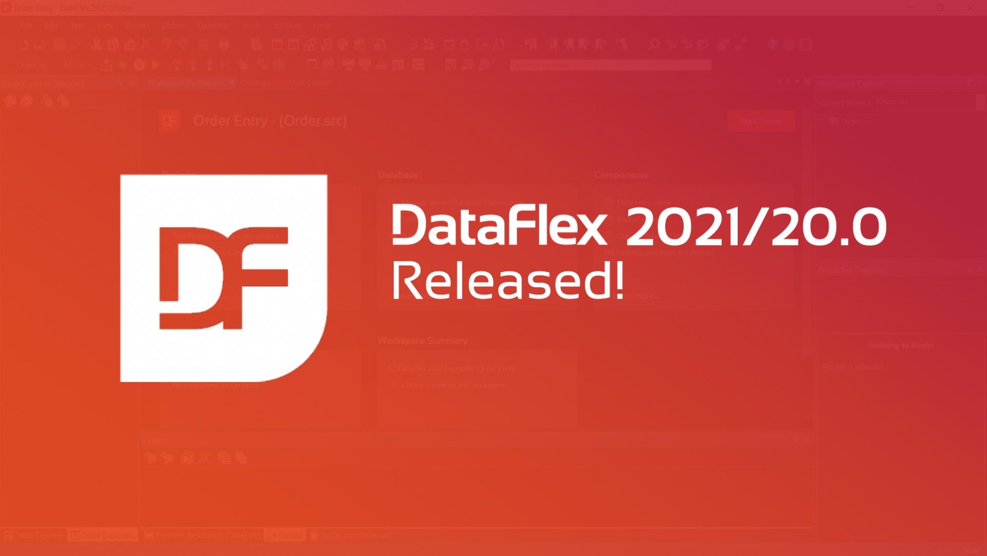 DataFlex 2021 Released!