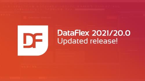 2021-04-19 DataFlex 2021 Updated release