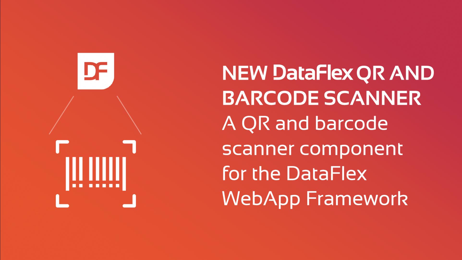 DataFlex QR and Barcode Scanner