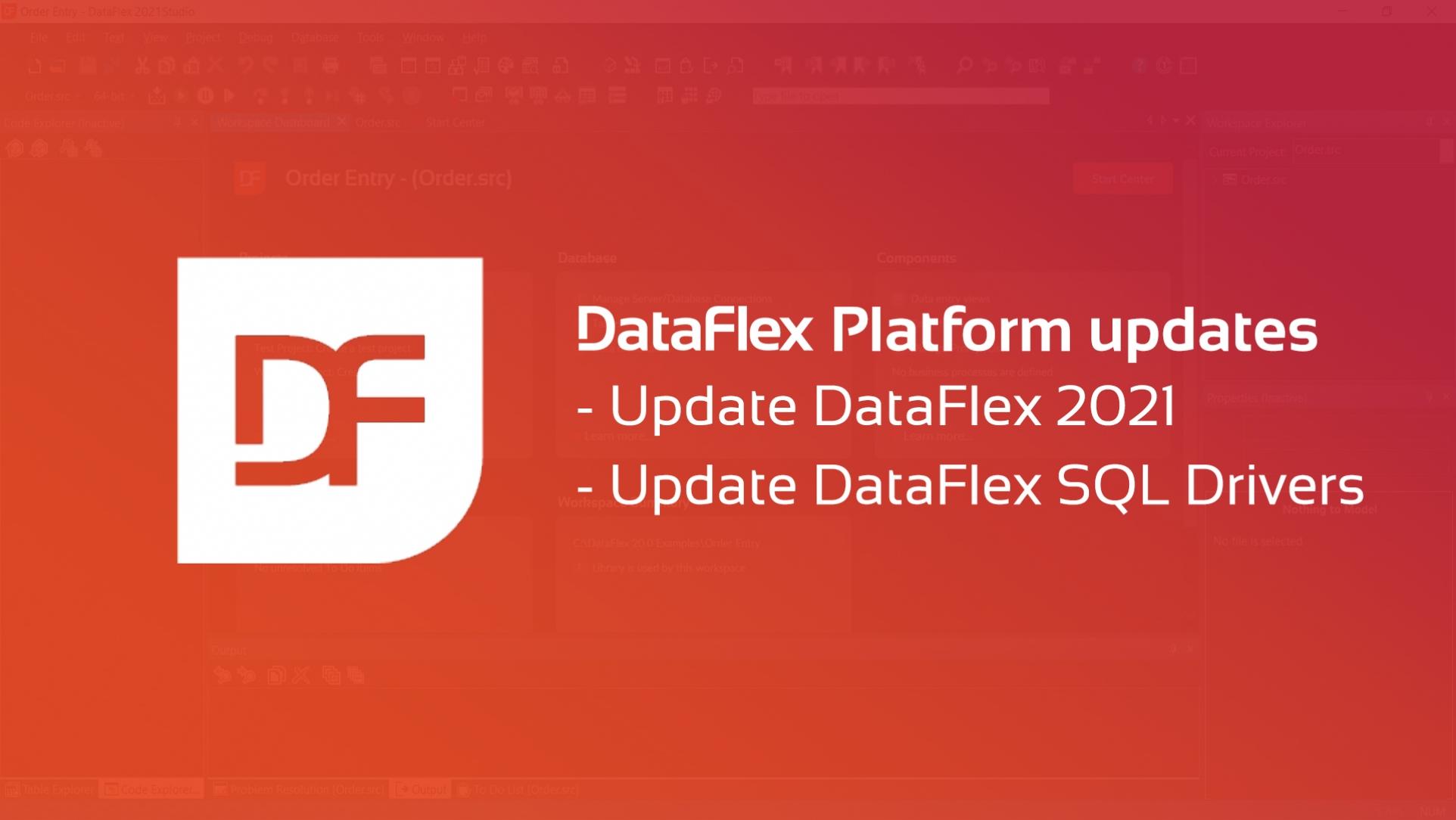 DataFlex Platform Updated Release
